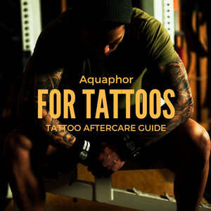 Aquaphor For Tattoos - Tattoo Aftercare Guide - Tattoo Healing Pro